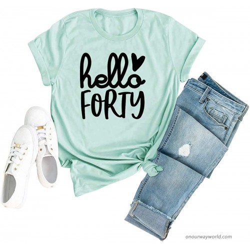 Anbech Hello Forty Letter Printed Shirt Womens 40th Birthday Cute Graphic Short Sleeve Tee Tops at  Women's Clothing store