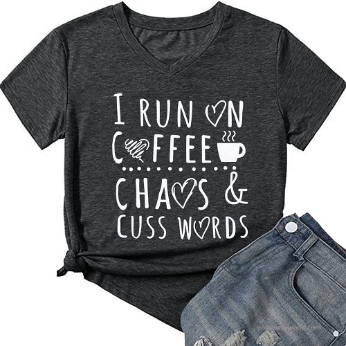 I Run ON Coffee Chaos Cuss Words T Shirt Women Summer Causal Tee Shirt Funny Graphic Prints Short Sleeve Tee Tops at  Women's Clothing store