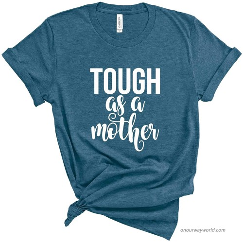 Mom Shirt. Tough As A Mother T-Shirt. Cute Mommy Shirt. Strong Mom. Gift for Mom. at Women's Clothing store
